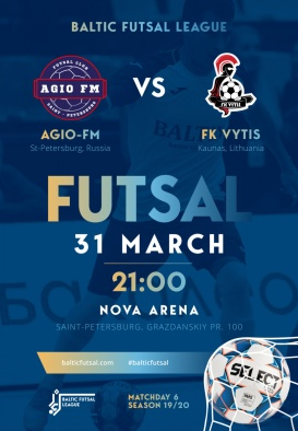AGIO FM - FK VYTIS. BALTIC FUTSAL LEAGUE MATCHDAY 5. SEASON 19/20 / TASUTA/FOR FREE