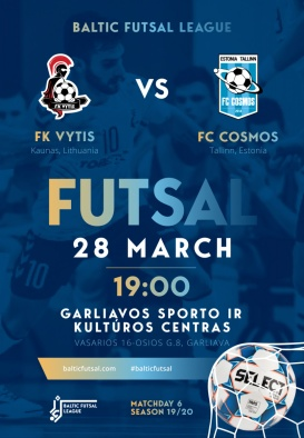 FK VYTIS - FC COSMOS. BALTIC FUTSAL LEAGUE MATCHDAY 6. SEASON 19/20 / TASUTA/FOR FREE