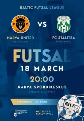 FC NARVA UNITED - FC STALICA. BALTIC FUTSAL LEAGUE MATCHDAY 6. SEASON 19/20