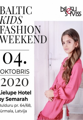 Baltic Kids Fashion Weekend (Pārcelts no 15.03.20. un 26.04.20.)
