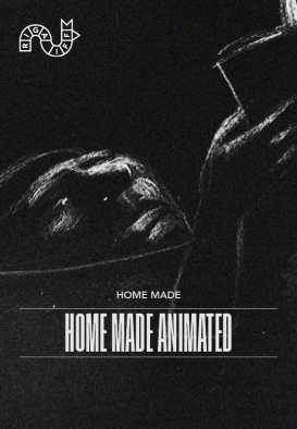 ONLINE RIGA IFF: HOME MADE Animated Shorts